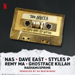 Styles P, Ghostface Killah & Remy Ma - The Mecca (feat. Nas, Dave East & Radhamusprime)