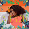 Wendy Shay - All For You artwork
