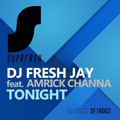 Tonight (feat. Amrick Channa) - Single MP3 Download