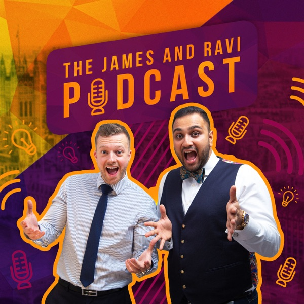 The James and Ravi Show Podcast
