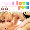 Declaratie de dragoste vol 6 I Love You