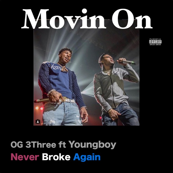 Movin On (feat. Youngboy Never Broke Again) - Single