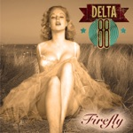 Delta 88 - Rockin' on a Sunny Afternoon