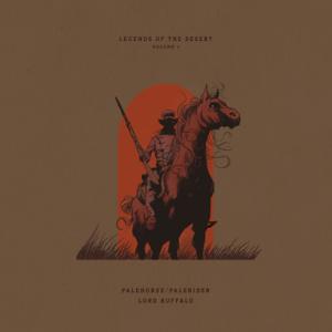 Palehorse/Palerider & Lord Buffalo - Legends of the Desert, Vol. 1