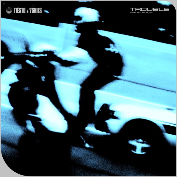 Trouble (feat. Micky Blue) - Single