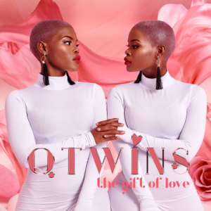 Q Twins - The Gift of Love
