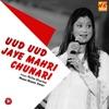 Uud Uud Jaye Mahri Chunari Single