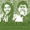 Musical Bond Jeet Gannguli Arijit Singh