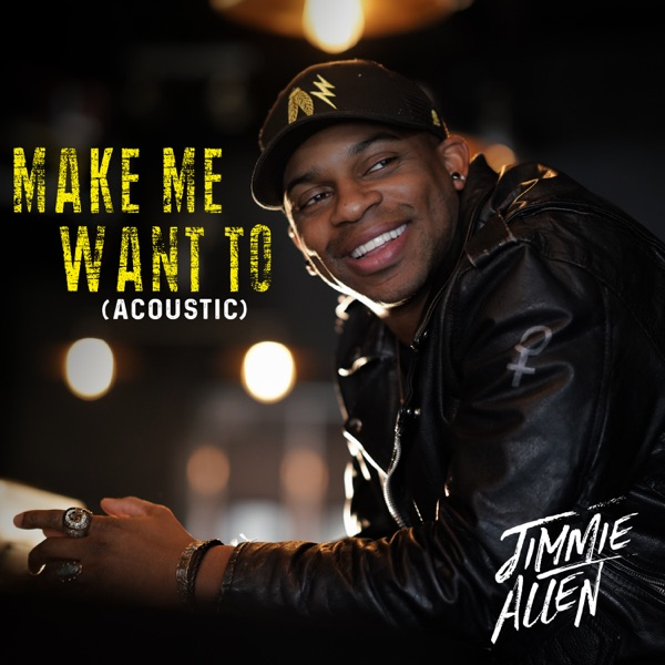 Make Me Want To (Acoustic) - Single
