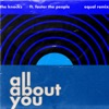 All About You feat Foster The People Equal Remix Single