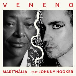 Mart'nália - Veneno feat. Johnny Hooker