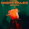 Night Tales - Elevate artwork