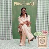 Priya Ragu - Good Love 2.0 (Little Dragon Remix)