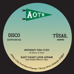 East Coast Love Affair - Without You (feat. Avelino Pitts & Roni)