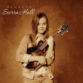 Sierra Hull - Everybody's Somebody's Fool