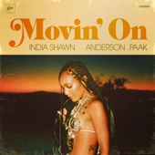 India Shawn - Movin' On (feat. Anderson .Paak)