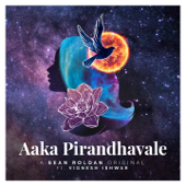 Aaka Pirandhavale (feat. Vignesh Ishwar) - Sean Roldan
