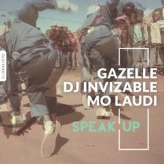 Speak Up (feat. Mo Laudi)