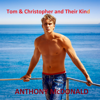 Anthony McDonald - Tom & Christopher and Their Kind: Dog In The Chapel Series, Book 2 (Unabridged) artwork