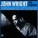 John Wright - South Side Soul / Nice 'n' Tasty / Makin' Out / The Last Amen