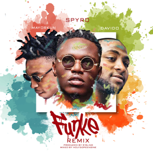 Spyro - Funke Remix feat. DaVido & Mayorkun [Remix]