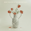 Mike Mains & The Branches - Live Forever artwork