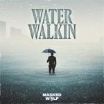songs like Water Walkin