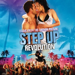 Step Up Revolution (Music from the Motion Picture)