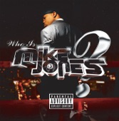Mike Jones - Still Tippin' [featuring Slim Thug And Paul Wall] (Explicit Version)