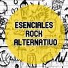 Esenciales Rock Alternativo