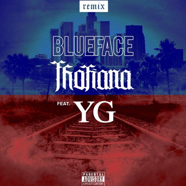 Thotiana (Remix) [feat. YG] - Single