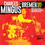 Charles Mingus - Black Bat and Poles (Live at Post-Aula, Bremen, Germany, July 9, 1975)