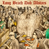 Long Beach Dub Allstars - Tell Me