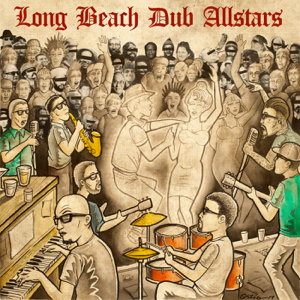 Long Beach Dub All Stars - Long Beach Dub Allstars