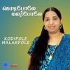 Kodipole Malarpole Single