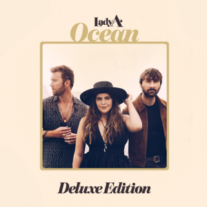 Lady A - Ocean (Deluxe Edition)