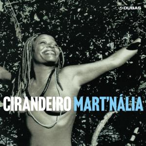 Mart'nália - Cirandeiro