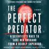 Steffanie Strathdee & Thomas Patterson - The Perfect Predator  artwork