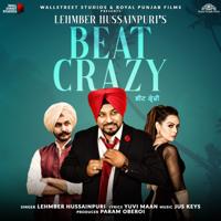 Lehmber Hussainpuri - Beat Crazy