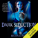 Michael Pace - Dark Seduction: The Dark Truth About Seduction and How to Use It to Get What You Want from Love, Sex, Relationships and Romance (Unabridged)