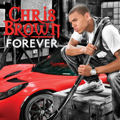 Forever (Main Version) - Chris Brown song