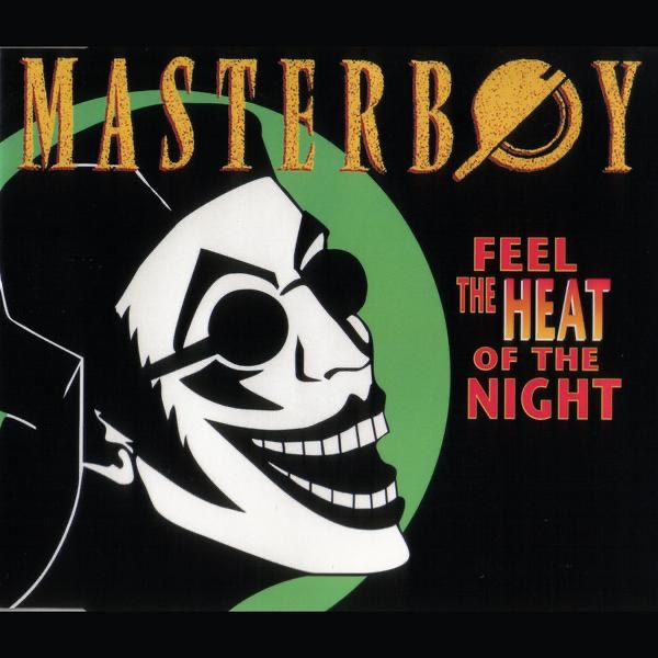 Masterboy mit Feel the Heat of the Night