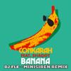 Conkarah - Banana (feat. Shaggy) [DJ Fle - Minisiren Remix] artwork