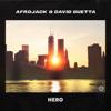 Hero - Afrojack & David Guetta mp3