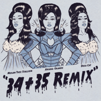 34+35 (Remix) [feat. Doja Cat & Megan Thee Stallion]