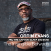 Orrin Evans - The Intangible Between (feat. The Captain Black Big Band)  artwork