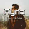 Tanveer Evan - Ayna artwork