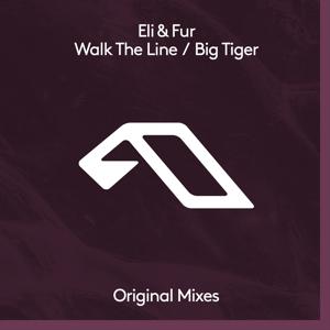 Eli & Fur - Walk the Line / Big Tiger