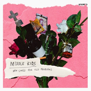 Middle Kids - New Songs for Old Problems - EP (2019) LEAK ALBUM