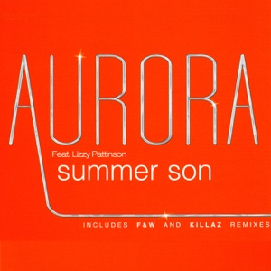 Aurora - Summer Son feat. Lizzy Pattinson